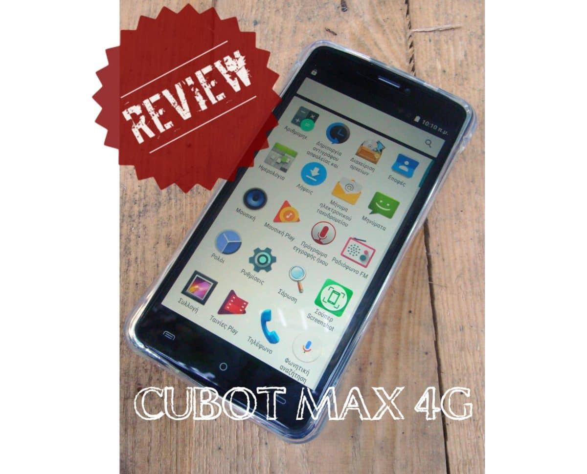Cubot Max 4g review