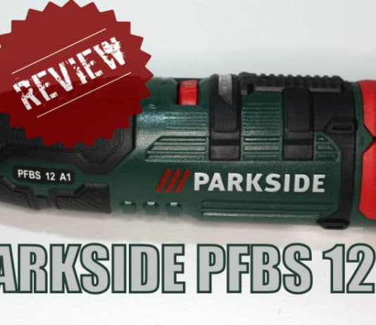 review PARKSIDE PFBS 12 A1